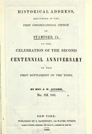 Cover of: Historical address, delivered in the First Congregational church in Stamford, Ct | John Watson Alvord