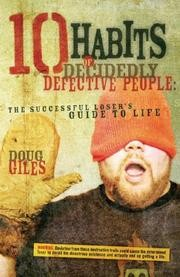 Ten habits of decidedly defective people