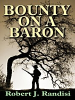 Cover of: Bounty on a Baron by Robert J. Randisi