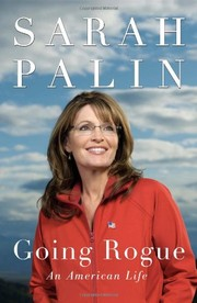 Cover of: Going Rogue: An American Life