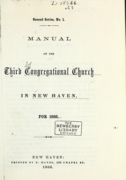 Cover of: Manual of the Third Congregational Church in New Haven for 1866 | Third Congregational Church (New Haven, Conn.)