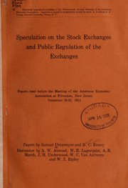 Cover of: Speculation on the stock exchanges and public regulation of the exchanges