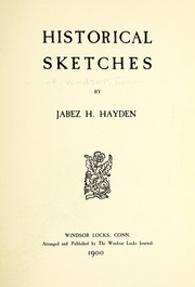 Cover of: Historical sketches | Jabez Haskell Hayden