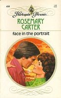 Cover of: Face in the Portrait (Harlequin Presents, #410) | Rosemary Carter