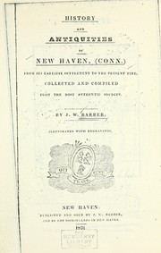 Cover of: History and antiquities of New Haven, (Conn.) from its earliest settlement to the present time
