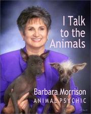 Cover of: I Talk to the Animals
