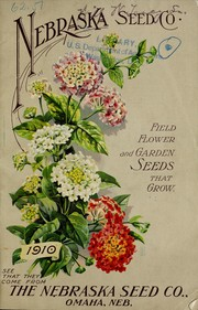 Cover of: Field, flower and garden seeds that grow | Nebraska Seed Co