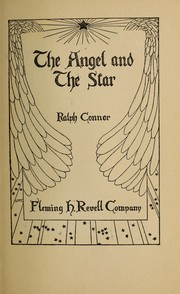 Cover of: The angel and the star | Ralph Connor
