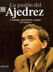 Cover of: La pasión del Ajedrez