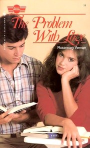 Cover of: The Problem With Love (Sweet Dreams Series #11) | Rosemary Vernon
