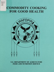 Cover of: Commodity cooking for good health