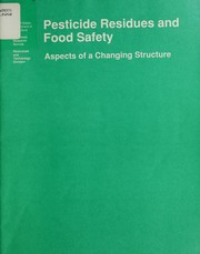Cover of: Pesticide residues and food safety