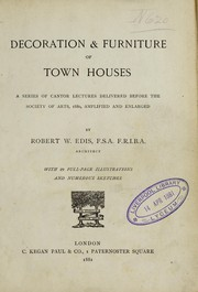 Cover of: Decoration & furniture of town houses | Robert William Edis