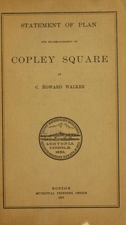 Cover of: Statement of plan for rearrangement of Copley Square | Charles Howard Walker