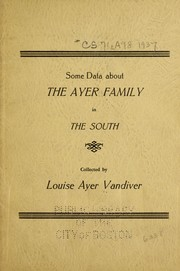 Cover of: Some data about the Ayer family in the South
