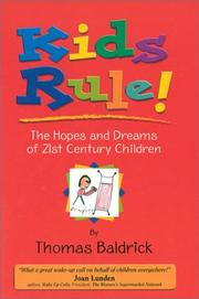 Cover of: Kids Rule! the Hopes and Dreams of 21st Century Children