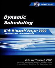 Cover of: Dynamic Scheduling With Microsoft(r) Project 2000: The Book By and For Professionals