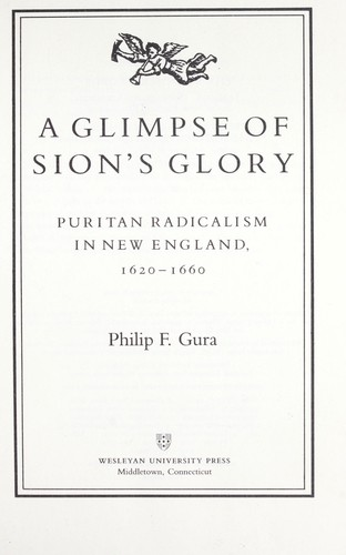 A glimpse of Sion's glory by Philip F. Gura