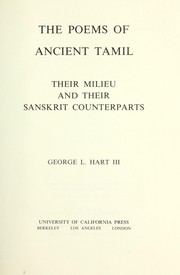 Cover of: The poems of ancient Tamil, their milieu and their Sanskrit counterparts | Hart, George L.