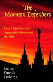 Cover of: The Mormon Defenders | James Patrick Holding
