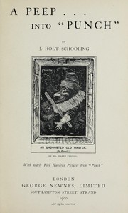 Cover of: A peep into Punch | John Holt Schooling