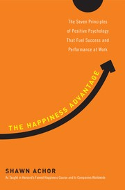 Cover of: The happiness advantage | Shawn Achor