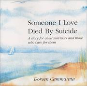 Cover of: Someone I Love Died by Suicide  | Doreen Cammarata