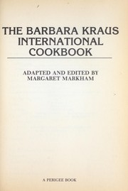 Cover of: The Barbara Kraus international cookbook