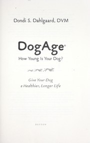 Cover of: Dog age : how young is your dog? |