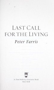 Cover of: Last call for the living | Peter Farris