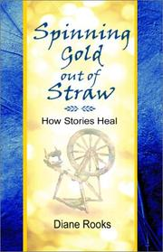 Cover of: Spinning Gold out of Straw