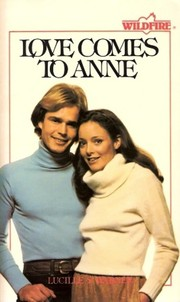 Cover of: Love Comes to Anne (Wildfire)
