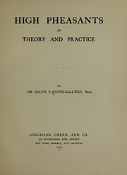 Cover of: High pheasants in theory and practice
