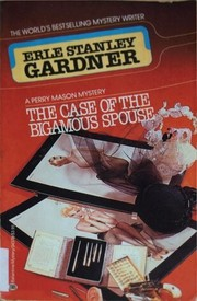 Cover of: The Case of the Bigamous Spouse