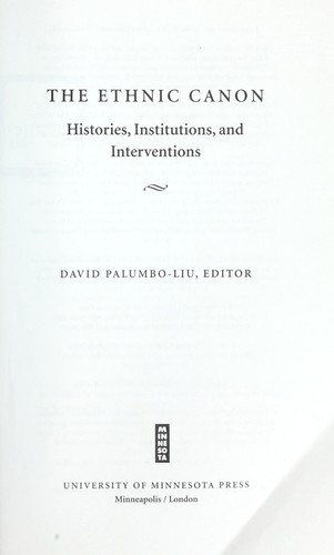 The ethnic canon : histories, institutions, and interventions by