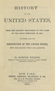 Cover of: History of the United States, from the earliest discoveries to the close of the great rebellion, in 1865