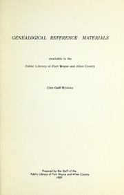 Cover of: Genealogical reference materials available in the Public Library of Fort Wayne and Allen County