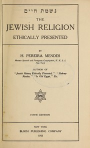 Cover of: The Jewish religion ethically presented