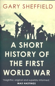 Cover of: A Short History of the First World War |