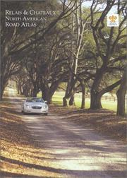Cover of: Relais & Chateaux North American Road Atlas | Relais & Chateaux