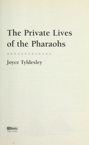 Cover of: The private lives of the pharaohs