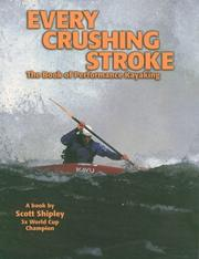 Cover of: Every Crushing Stroke