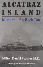 Alcatraz Island by Milton Daniel Beacher, Dianne Beacher Perfit