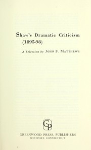 Cover of: Shaw's dramatic criticism (1895-98)