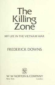 Cover of: The killing zone | Frederick Downs