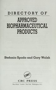 Cover of: Directory of approved biopharmaceutical products