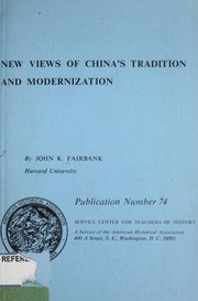 Cover of: New views of China's tradition and modernization