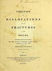 Cover of: A treatise on dislocations and on fractures of the joints