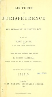 Cover of: Lectures on jurisprudence, or, The philosophy of positive law