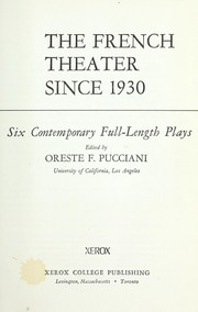 Cover of: The French theater since 1930 : six contemporary full-length plays |